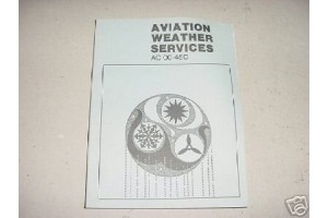 NEW Aviation Weather Services Manual