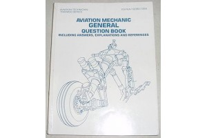 Airframe and Powerplant Mechanics General Question Book