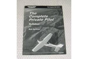 ASA, The Complete Private Pilot Syllabus, Bob Gardner